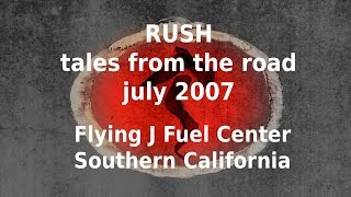 Rush - Tales From The Road - Flying J Fuel Center
