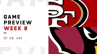 San Francisco 49ers vs. Arizona Cardinals   Week 8 Game Preview   Around the NFL