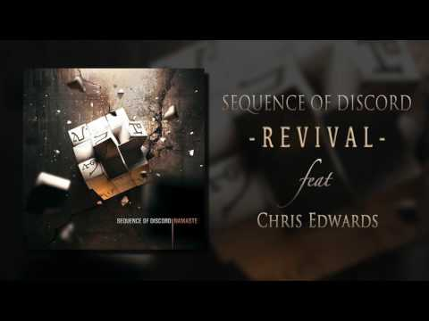 Sequence Of Discord - Revival (feat. Chris Edwards)