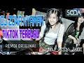 DJ ZONA NYAMAN  TIK TOK TERBARU - DJ SODA [Remix Original]