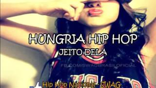 Baixar Hungria Hip Hop  - Jeito Dela