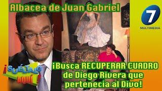Albacea de Juan Gabriel ¡Busca RECUPERAR CUADRO de Diego Rivera que pertenecía al divo!/Multimedia 7