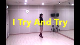 I Try And Try -Line dance (사)한…
