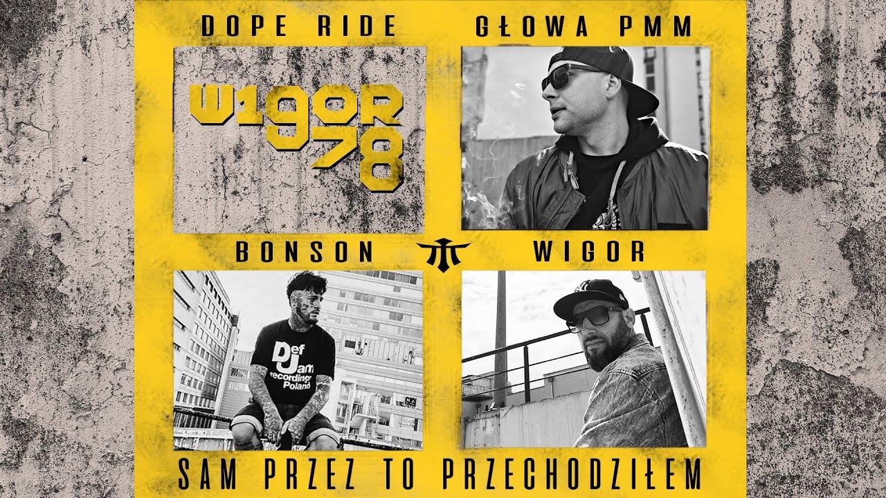 Wigor Mor W.A. - Sam przez to przechodziłem feat. Głowa PMM, Bonson, guitar solo - Łysy prod. R@V