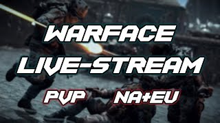 Second Week of Break! - Warface Live-Stream