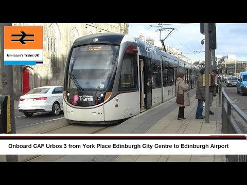 Onboard CAF Urbos 3 from York Place Edinburgh City Centre to Edinburgh Airport