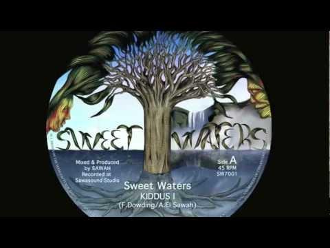 """Kiddus I - Sweet Waters  7"""""""