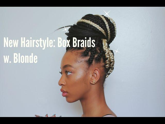 New Hairstyle: Box Braids w. Blonde