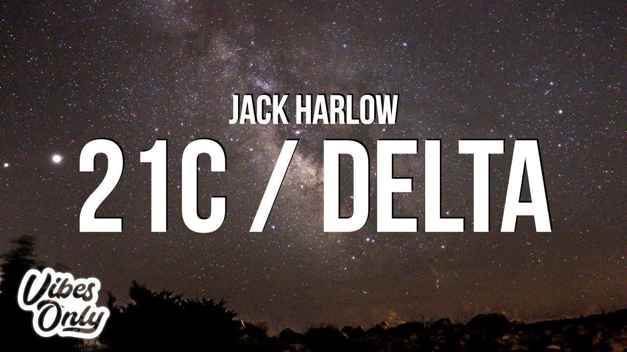 Download Jack Harlow - 21C / Delta (Lyrics)