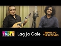 Lag Ja Gale | Tribute To The Legends Part 5 | Indie Routes | Aabhas Shreyas