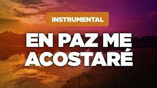 Música Cristiana Instrumental / En Paz Me Acostaré