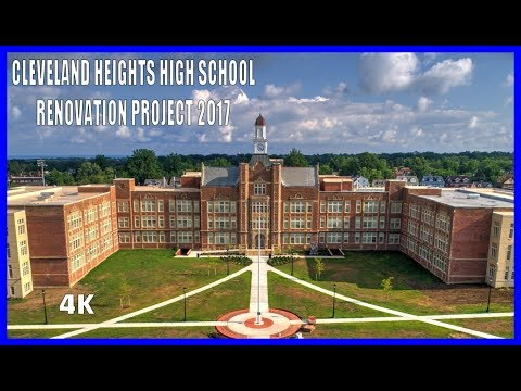 Cleveland Heights High School Renovation 2017