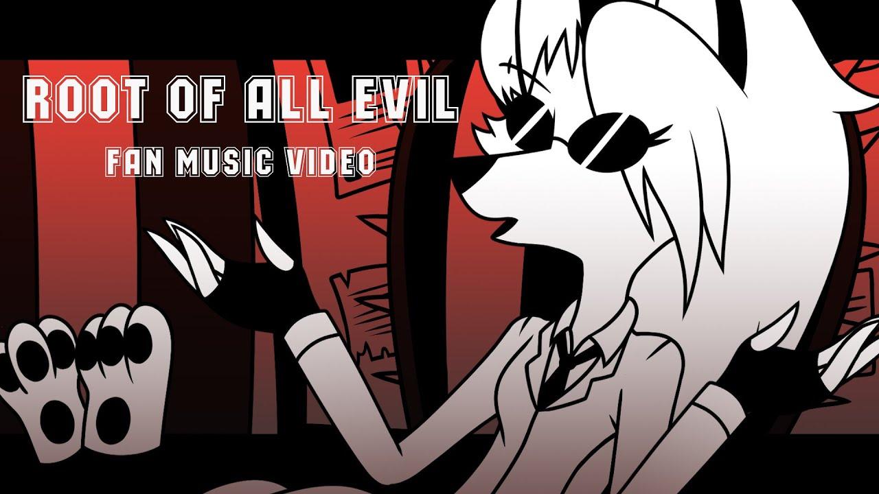 【Helluva Boss Fan Music Video】~ Root of All Evil (Chorus Part)