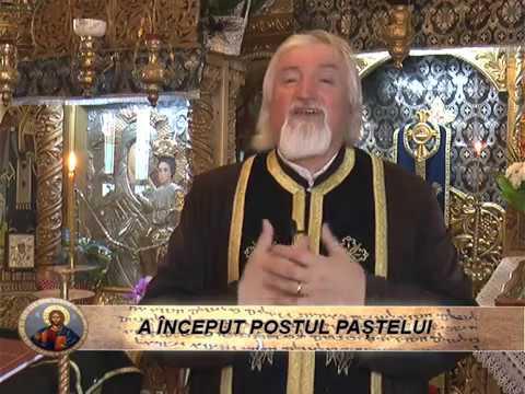 CUVÂNT PENTRU SUFLET - A ÎNCEPUT POSTUL PAȘTELUI