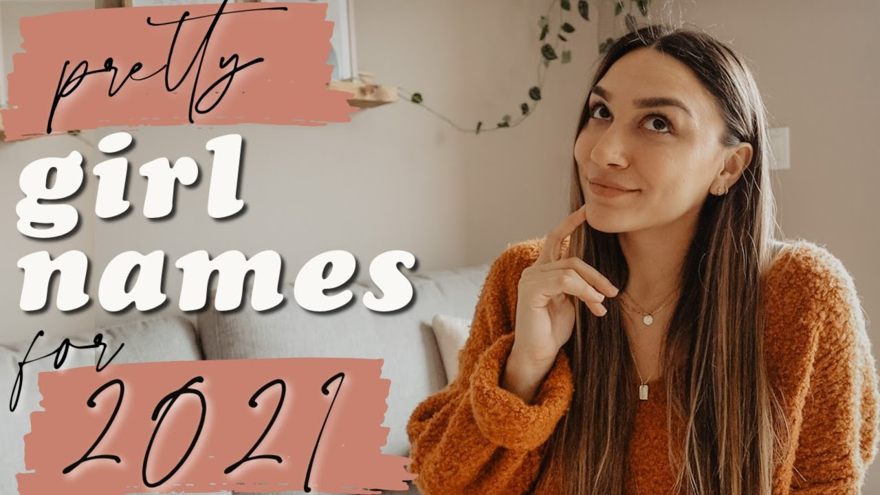 Download RARE + PRETTY BABY GIRL NAMES FOR MY FUTURE DAUGHTER | BABY GIRL NAMES 2021