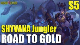 Shyvana Jungle S5 en Español | Road to Gold | League of Legends
