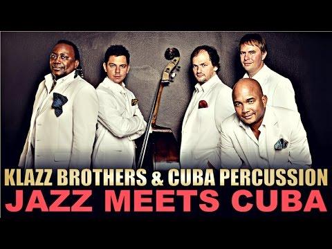"Klazz Brothers & Cuba Percussion ""Jazz meets Cuba"" - JazzOpen Stuttgart 2005"