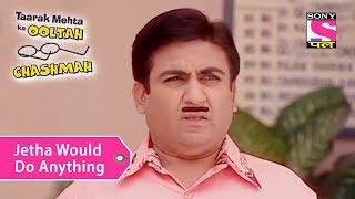 Your Favorite Character | Jetha Would Do Anything For Babita | Taarak Mehta Ka Ooltah Chashmah