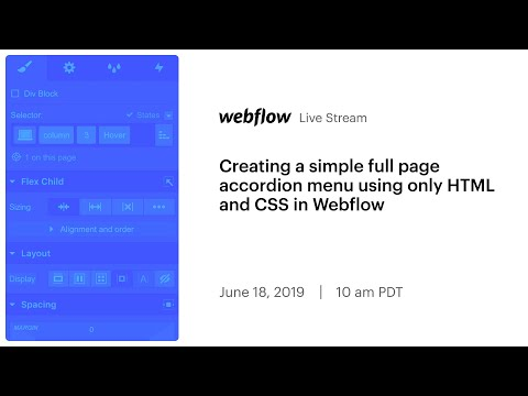 Creating A Simple Full Page Accordion Menu Using Only HTML And CSS In Webflow