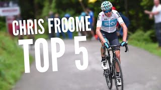 CHRIS FROOME - TOP 5 BEST MOMENTS (MUST WATCH)