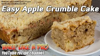 Easy Apple Crumble Cake Recipe