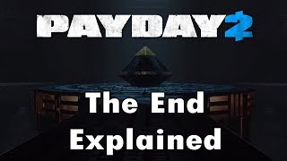 (SPOILERS) The Ending Explained | PAYDAY 2