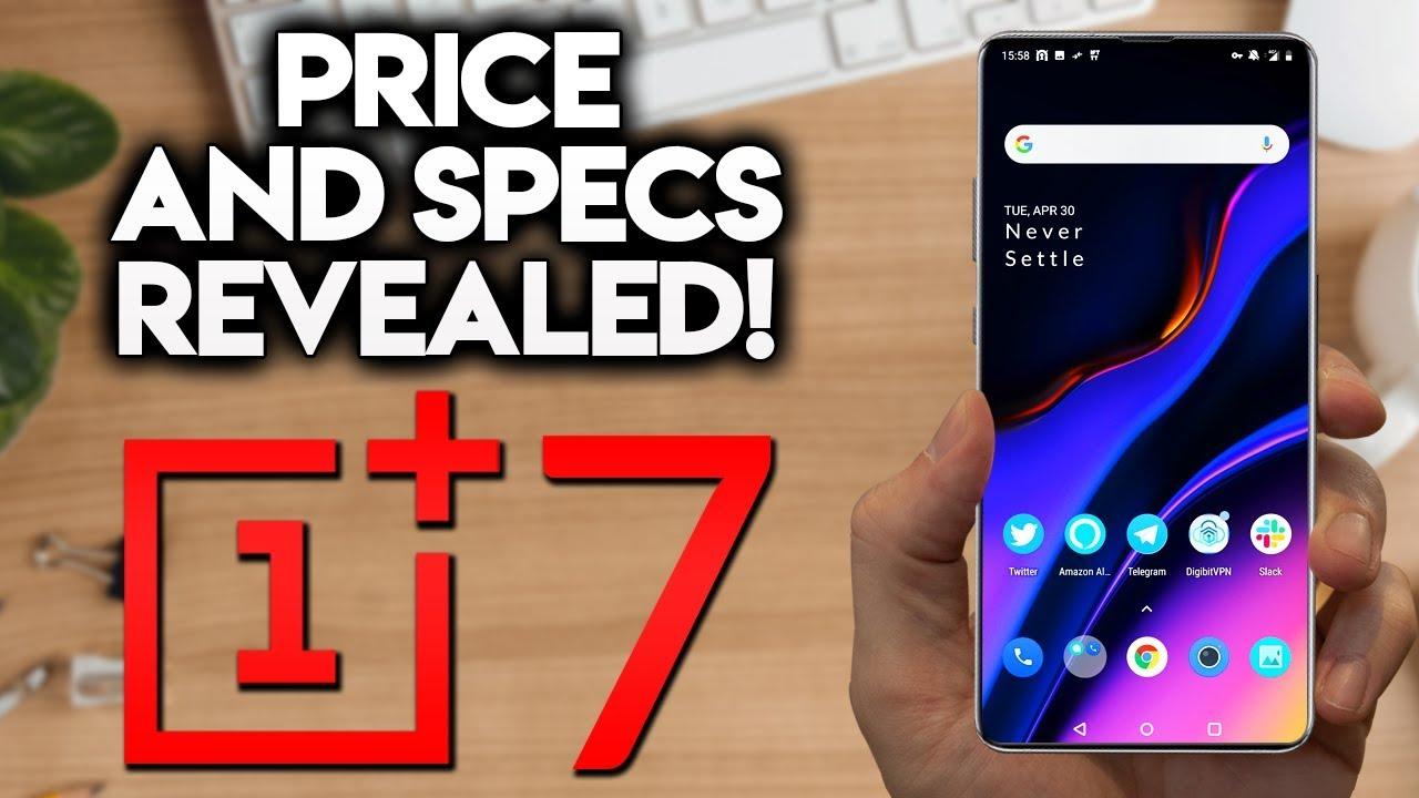 ONEPLUS 7 PRO - Specs & Price Revealed