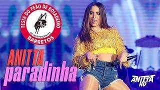 Baixar Anitta PARADINHA + Break na Festa do Peão de Barretos 2018