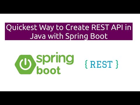 Quickest Way To Create REST API In Java With Spring Boot
