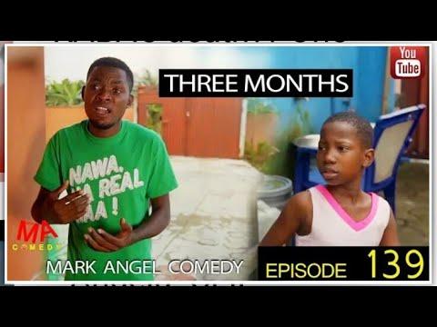Download THREE MONTHS,, MARK ANGEL COMEDY ((episode 139))