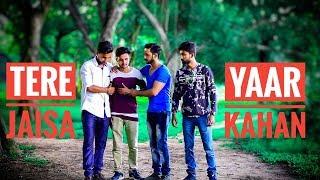 Tera Jaisa Yaar Kahan || Rahul Jain || Friend Circle Special Story || Yaarana || Bright Thinkers