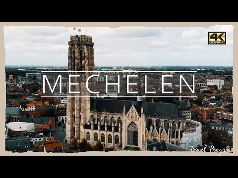 MECHELEN ● Belgium 2018 |👉CINEMATIC DRONE VIDEO | 4K Ultra HD📷