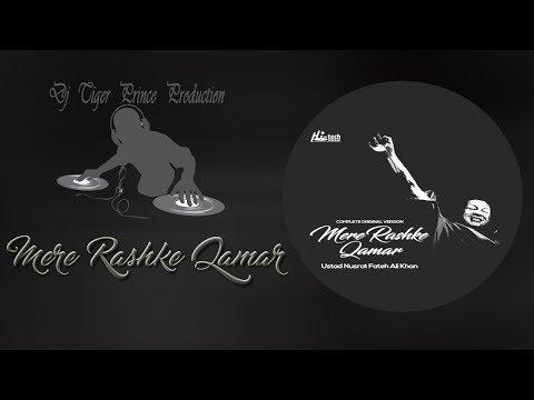 Mere Rashke Qamar (Lyrics And Remix) Video   Nusrat Fateh Ali Khan   Haseeb & Dj Tiger Prince