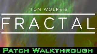 Tom Wolfe's FRACTAL for OMNISPHERE 2 'PATCH WALKTHROUGH