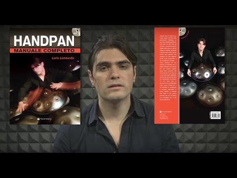 MANUALE COMPLETO HANDPAN / HANG + DVD-Loris Lombardo (handpan book)