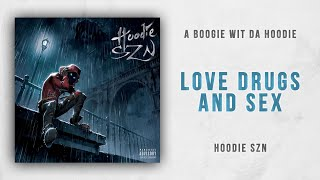 A Boogie wit da Hoodie - Love Drugs and Sex Hoodie SZN