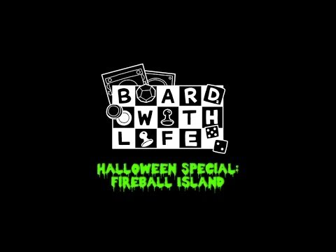 Board with Life: The Series - Halloween Special - Fireball Island
