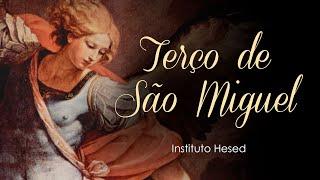 Terco de São Miguel Arcanjo   Instituto Hesed