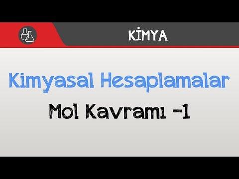 Kimyasal Hesaplamalar - Mol Kavramı -1