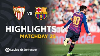 Highlights Sevilla FC vs FC Barcelona (2-4)