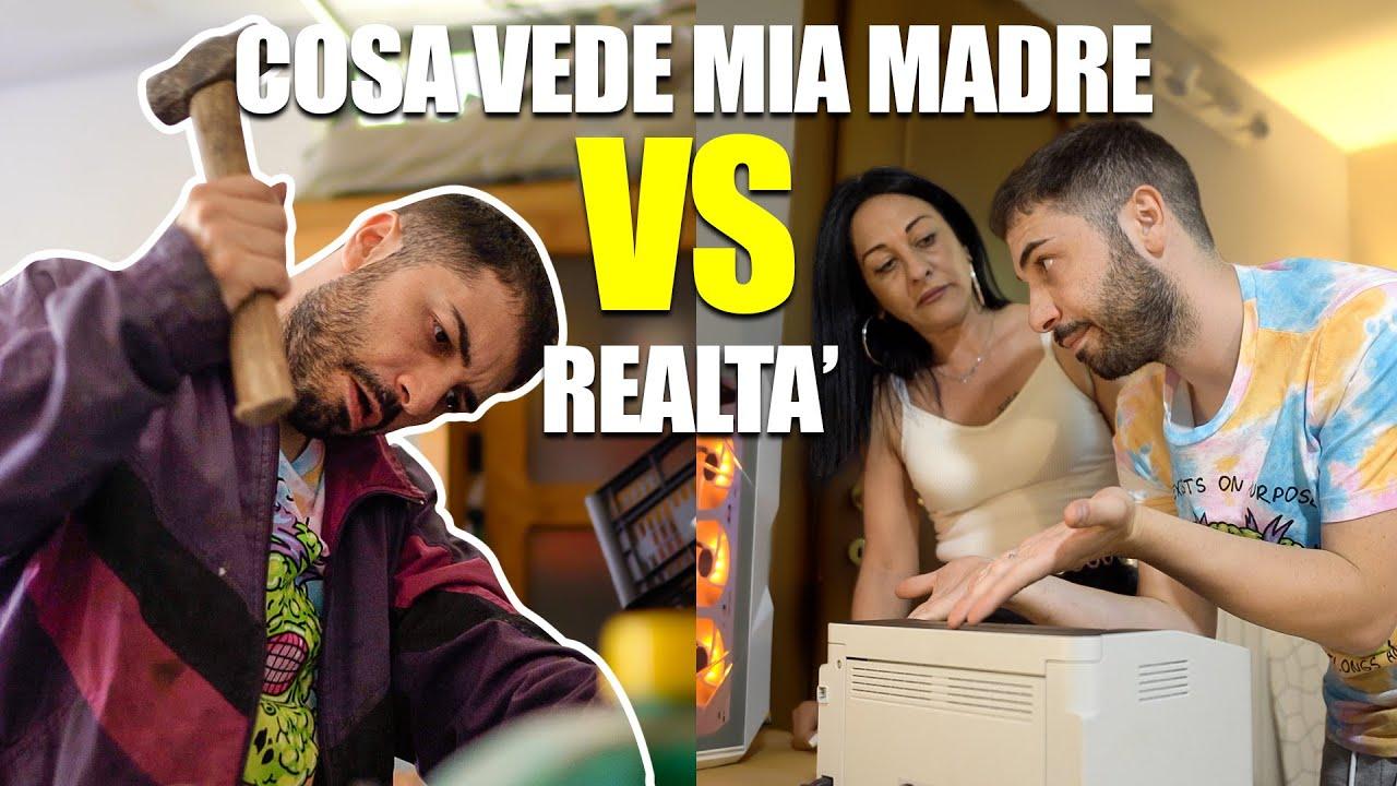 COSA VEDE MIA MAMMA vs COSA SUCCEDE REALMENTE
