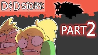 D&D Story: Part 2- Afтer the Tarrasque (Welp)
