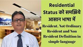 Residential Status   Non Resident   Resident   Not Ordinary Resident Definition   Taxpundit