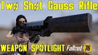Fallout 76: Weapon Spotlights: Two Shot Gauss Rifle