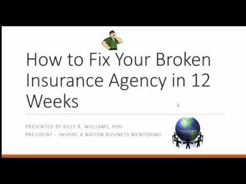 How to Fix Your Broken Insurance Agency in 12 Weeks  2017