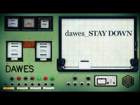 Dawes - Stay Down (Lyric Video)
