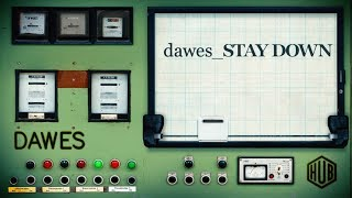 Dawes - Stay Down (Lyric Video)