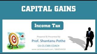 basic concepts of capital gains income tax act 1961 for ca ipcc cs executive cma inter
