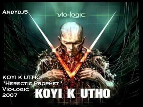 Koyi K Utho - Herectic Prophet