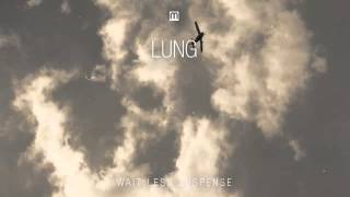 Lung - Gentle Persuasion